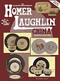 Collectors Encyclopedia Of Homer Laughlin