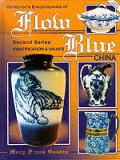Collectors Encyclopedia Of Flow Blue Second Seri