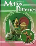 Collectors Encyclopedia Of Metlox Potteries Identification & Values