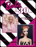 Barbie The First 30 Years 1959 Through 1