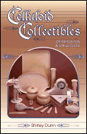 Celluloid Collectibles, Identification and Value Guide