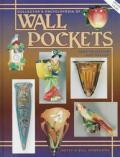Collector's Encyclopeida of Wall Pockets