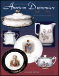 American Dinnerware: Turn of the Century, 1880's to 1920's