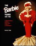 Barbie Years 1959 1995