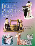 Collectors Encyclopedia Of Figural Planters & Va