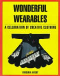 Wonderful Wearables A Celebration Of The