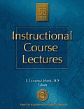 Instructional Course Lectures, V. 56, 2007