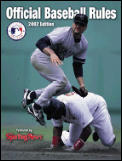 Official Baseball Rules 2002 Edition