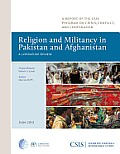 Religion and Militancy in Pakistan and Afghanistan: A Literature Review