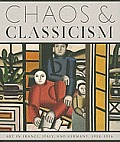 Chaos & Classicism: Art in France, Italy, and Germany, 1918-1936