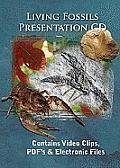 Living Fossils: Evolution the Grand Experiment-Presentation CD