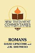Romans: A Commentary on the New Testament Epistles (New Testament ...