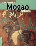 Cave Temples of Mogao: Art and History on the Silk Road (Conservation and Cultural Heritage) Cover