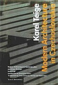 Modern Architecture in Czechoslavia and Other Writings