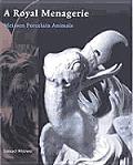 A Royal Menagerie: Meissen Porcelain Animals