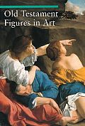 Old Testament Figures in Art (Guide to Imagery) Cover