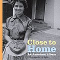 Close to Home: An American Album