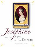 Josephine and the Arts of the Empire