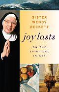 Joy Lasts On The Spiritual In Art
