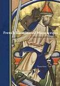 French Illuminated Manuscripts: In the J. Paul Getty Museum