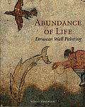 Abundance of Life: Etruscan Wall Painting (Getty Trust Publications: J. Paul Getty Museum) Cover