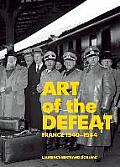 Art Of The Defeat France 1940 1944
