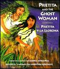Prietita & The Ghost Woman...