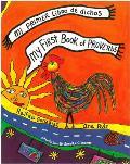 Mi Primer Libro de Dichos My First Book Of Proverbs
