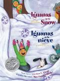 Iguanas In The Snow Iguanas en la Nieve & Other Winter Poems Y Otras Poemas de Invierno