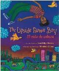 The Upside Down Boy/El Nino de Cabeza
