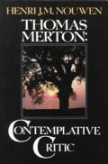 Thomas Merton Contemplative Critic