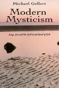 Modern Mysticism Jung Zen & the Still Good Hand of God
