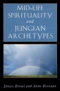Mid Life Spirituality & Jungian Archetyp