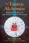 Tantric Alchemist Thomas Vaughan & the Indian Tantric Tradition
