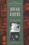 Bread Givers: Struggle Between a Father of the Old World and a Daughter of the New World (With Photographs) ((3RD)03 Edition) Cover