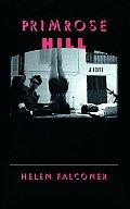 Primrose Hill (Karen and Michael Braziller Books)