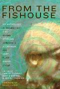 From the Fishouse: An Anthology of Poems That Sing, Rhyme, Resound, Syncopate, Alliterate, and Just Plain Sound Great [With CD (Audio)]