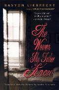 The Women My Father Knew (Karen and Michael Braziller Books) Cover