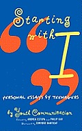 Starting with I: Personal Essays by Teenagers