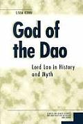 Michigan Monographs in Chinese Studies #84: God of the DAO: Lord Lao in History and Myth Cover