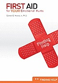 First Aid for Your Emotional Hurts: Finding Help