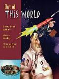 Out of This World: Entertainment Epidemic, Mission Morality, Character Under Construction (Destination Reality)