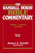 The Randall House Bible Commentary: James, 1, 2 Peter and Jude (Randall House Bible Commentary)