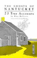 Ghosts Of Nantucket 23 True Accounts