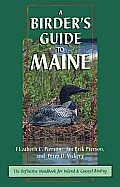 A Birder's Guide to Maine: The Definite Handbook for Island & Costal Birding