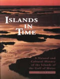 Islands in Time: A Natural and Cultural History of Islands in the Gulf of Maine
