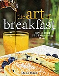 The Art of Breakfast: How to...