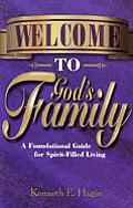 Welcome to God's Family: A Foundational Guide for Spirit-Filled Living