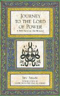Journey to the Lord of Power A Sufi Manual on Retreat