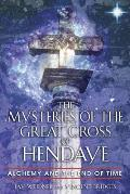 The Mysteries of the Great Cross of Hendaye: Developing Your Practice as an Art Form, a Physical Therapy, and a Guiding Philosophy